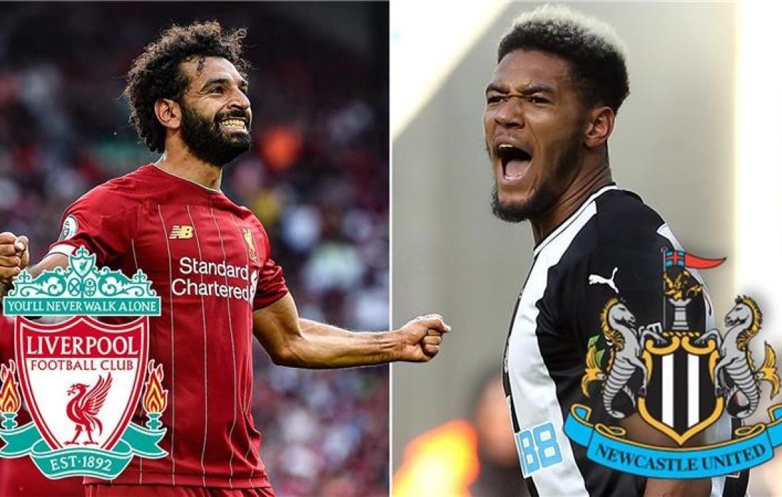 ليفربول ونيوكاسل يونايتد.